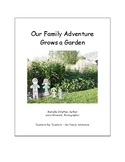 Our Family Adventure - Grows a Garden (English)