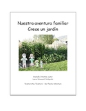 Our Family Adventure - Grows a Garden (Spanish)