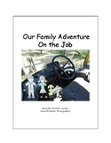 Our Family Adventure - On The Job (English)