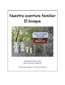 Our Family Adventure - The Forest (Condensed Spanish)