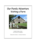 Our Family Adventure - Visiting a Farm (Bundle)