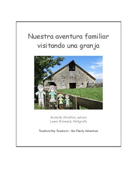 Our Family Adventure - Visiting a Farm (Spanish)