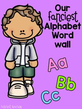 Our Fanciest Alphabet Word Wall