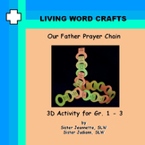 Our Father Prayer Chain for Gr. 1 to 3