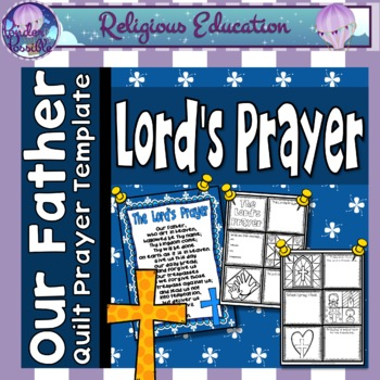 Our Father Prayer Quilt ~ The Lord's Prayer
