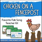 Favorite Folk Song – Chicken on a Fencepost Teacher Kit