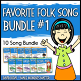 Favorite Folk Songs BUNDLE – 10 Song Teacher Kit #1