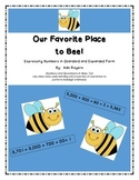 Our Favorite Place to Bee! Standard and Expanded Number Form