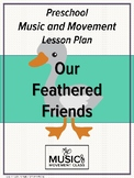 Our Feathered Friends, Music and Movement Lesson Plan