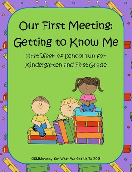 Our First Meeting: Getting to Know Me