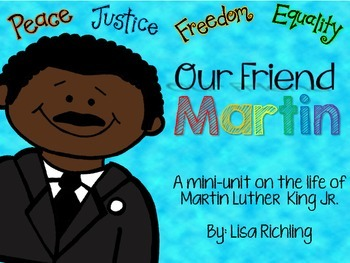Our Friend Martin: A Mini-Unit on Martin Luther King Jr.