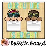 Our Future is Bright - Bulletin Board & Writing Craft