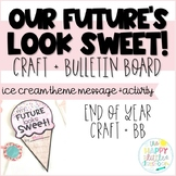 Our Future's Look Sweet! An Ice Cream-Themed Craft!