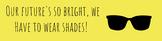 Our Future's So Bright Google Classroom Header (Yellow)