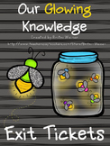 Our Glowing Knowledge-Exit Tickets