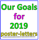 Our Goals for 2019 Poster-Letters