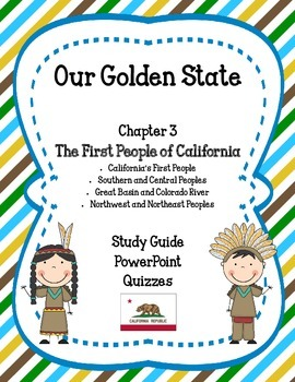 Our Golden State: Chapter 3 - The First People of California MEGA PACK