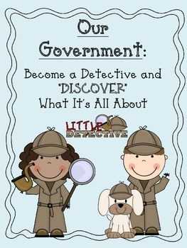 Our Government: Discover What It's All About