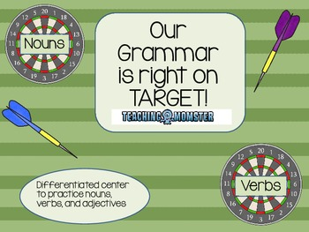 Our Grammar is Right on Target--Adjectives, Nouns, and Verbs