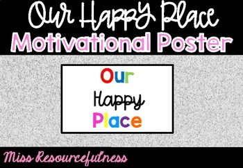 Our Happy Place Inspirational Class Poster Display