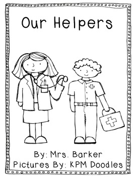 Our Helpers {An Emergent Reader}