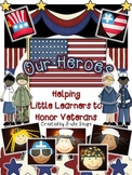 Our Heroes- Honoring Veterans {Craftivities, Readers & Muc