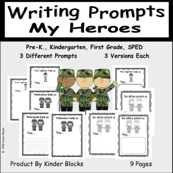 Our Heroes Writing Prompts for Pre-K, Kindergarten or First Grade
