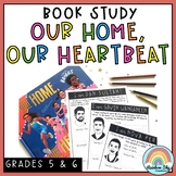 Our Home Our Heartbeat Book Study - Years 5 - 6 ( NAIDOC Week)