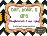 Our, Hour, Are Homophone Game