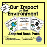 Our Impact on the Environment Adapted Book Pack