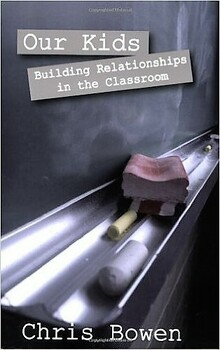 Our Kids: Building Relationships in the Classroom - A Sample