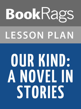 Our Kind: A Novel in Stories Lesson Plans