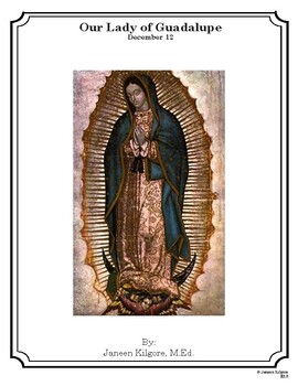 Our Lady of Guadalupe - December 12