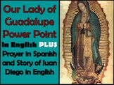 Our Lady of Guadalupe Power Point (20 slides)