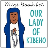 Our Lady of Kibeho Biography Mini Book in 3 Formats, Catholic Saints Resource