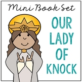 Our Lady of Knock Biography Mini Book in 3 Formats, Catholic Saints Resource