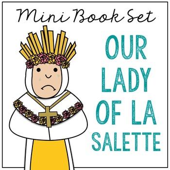 Our Lady of La Salette Biography Mini Book in 3 Formats, Catholic Saints