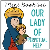 Our Lady of Perpetual Help Biography Mini Book in 3 Formats, Catholic Saints
