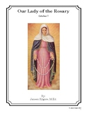 Our Lady of the Rosary - October 7