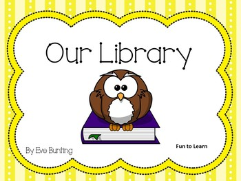 Our  Library   by Eve Bunting