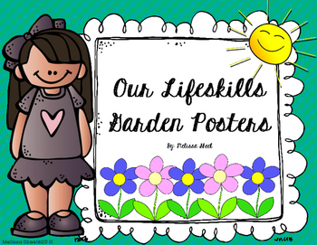 Our Lifeskills Garden Posters