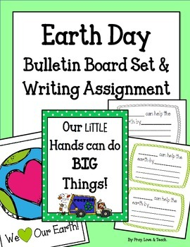 Earth Day Bulletin Board & Writing Prompt. Our Little Hand