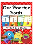 Our Monster Goals - Student Goals Display