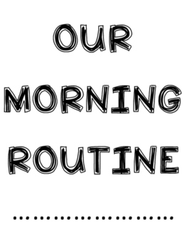 Our Morning Routine Signs