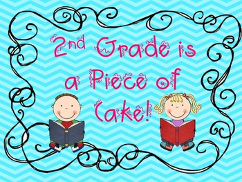 Our Motto:  2nd Grade is a Piece of Cake!