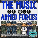 The Music of The United States Armed Forces - A Guided Listening Unit