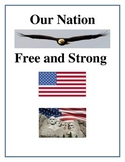Our Nation Free and Strong - United States Patriotic Unit