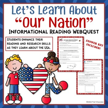"""USA Webquest """"Our Nation"""" Internet Informational Reading Research Worksheets"""