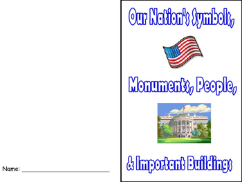 Our Nation's Symbols, Landmarks, Monuments, & Important People Booklet