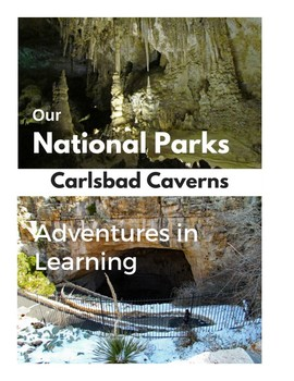 Our National Park - Carlsbad Caverns - Adventures in Learning